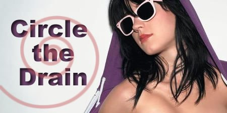 Circle The Drain Katy Perry