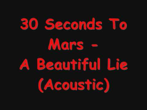 30 Seconds to Mars - A Beautiful Lie (Acoustic HD)