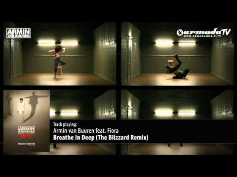 Armin van Buuren feat. Fiora - Breathe In Deep (The Blizzard Remix)