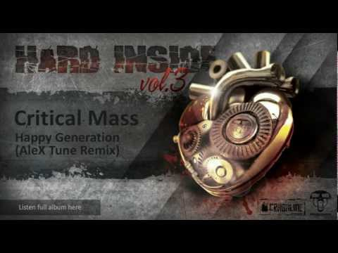 Critical Mass - Happy Generation (AleX Tune Future Hardcore Remix)