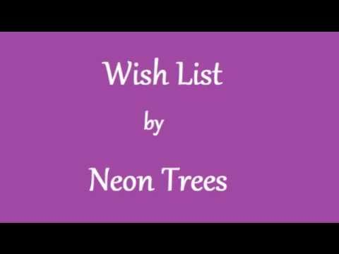 Wish List Neon Trees (lyrics)