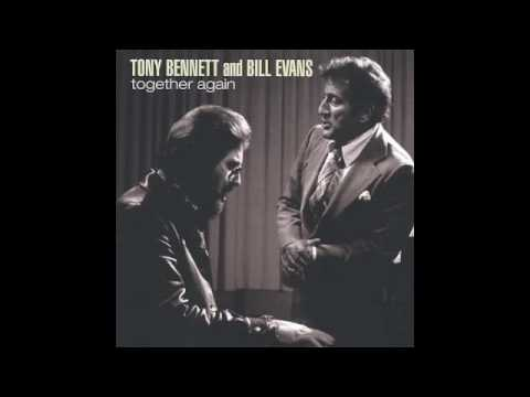 You Must Believe In Spring - Tony Bennett and Bill Evans