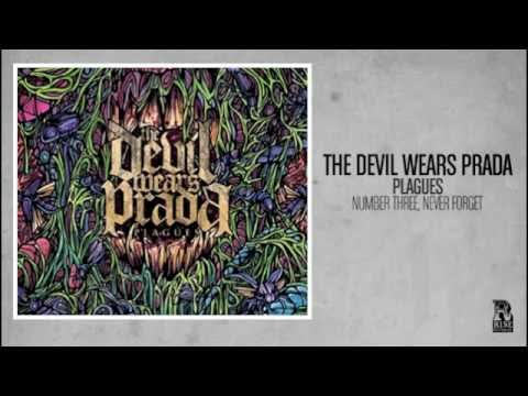 The Devil Wears Prada - Number Three, Never Forget