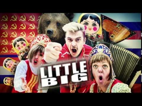 Little Big - Freedom