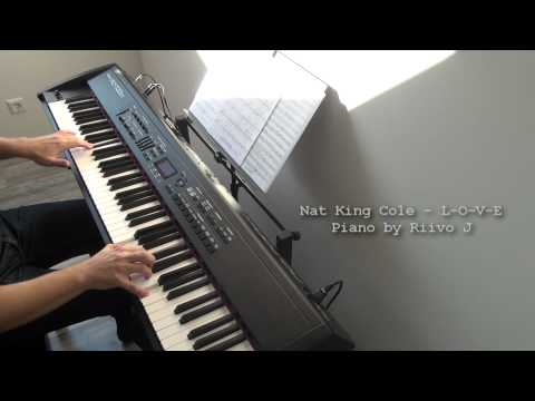 Nat King Cole - L-O-V-E (Piano Cover)