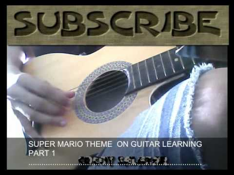 SUPER MARIO THEME LEARNING ON GUITAR PART 1.wmv