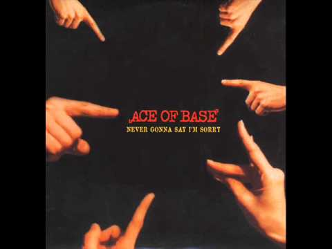 Ace of Base - Never gonna say I´m Sorry (Rock Version)