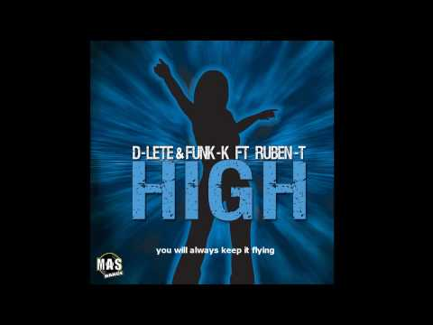D-LETE FUNK-K ft. Ruben T - High