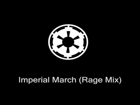 Imperial March Rage Mix