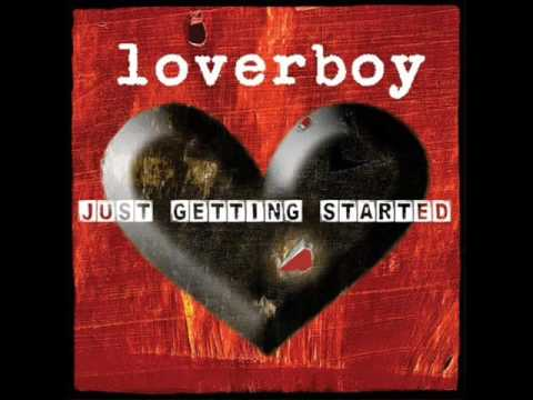 Loverboy - One Of Them Days