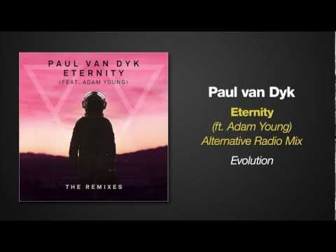 Paul van Dyk feat. Adam Young - ETERNITY (Alternative Radio Mix)
