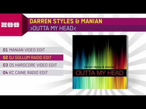 Darren Styles & Manian - Outta My Head (DJ Gollum Radio Edit)