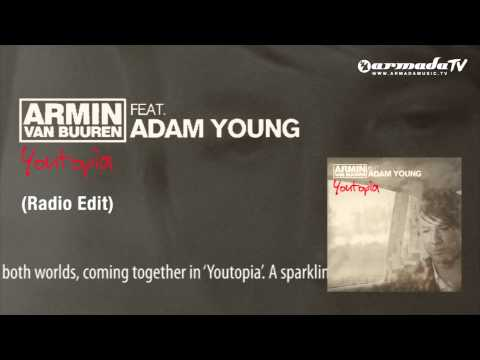 Armin van Buuren feat. Adam Young - Youtopia (Radio Edit)