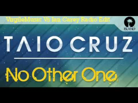 Taio Cruz - No Other One (VirgileMusic Vs Ian Carey Radio Edit)