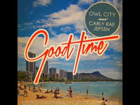 Owl City feat. Carly Rae Jepsen - Good Time (Instrumental)