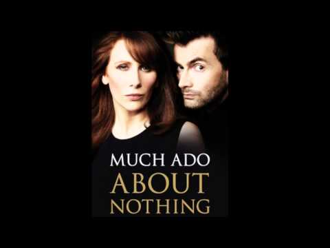 Sigh No More - David Tennant & Catherine Tate (Much Ado About Nothing)