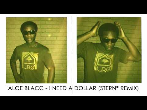Aloe Blacc - I need a dollar (Stern Remix)