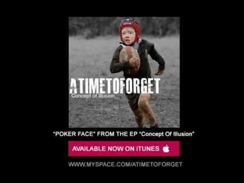 POKER FACE - A TIME TO FORGET