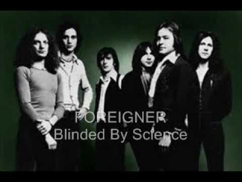 FOREIGNER - Blinded By Science ( HQ )