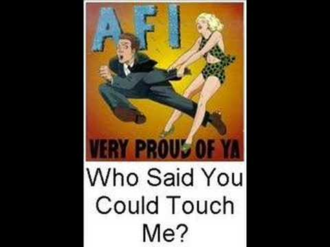 A.F.I. - Who said You Could Touch Me