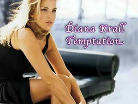 Temptation by Diana Krall written by Tom Waits
