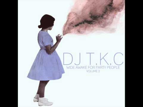 DJ T.K.C - WIDE AWAKE FOR PARTY PEOPLE Volume 2