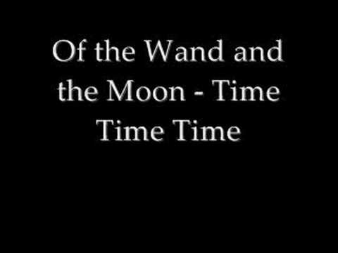 Of the Wand and the Moon - Time Time Time