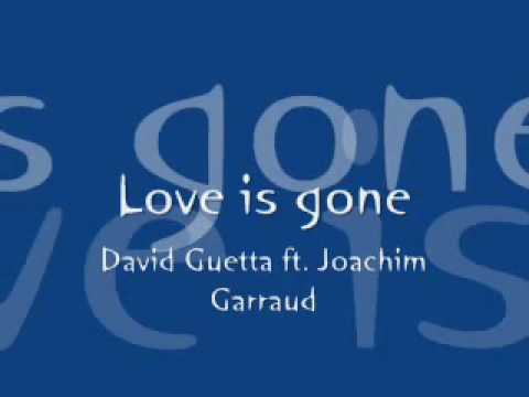 David Guetta - Love Is Gone (HDTV)