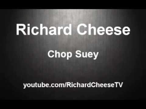 Richard Cheese - Chop Suey