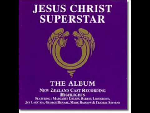 09 Everything's Alright (Reprise)/I Don't Know How To Love Him - Jesus Christ Superstar, New Zealand