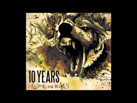 10 Years - Chasing the rapture (lyrics in description)