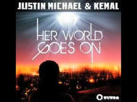 Justin Michael & Kemal w/Bruno Mars - Her World Goes On (Radio Mix)