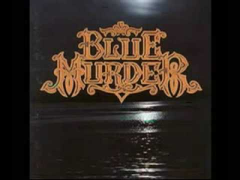 Blue Murder  - Out of Love