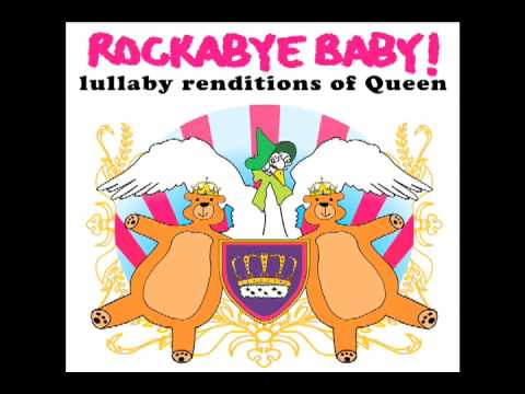 We Are the Champions Rockabye! Baby tribute to Queen