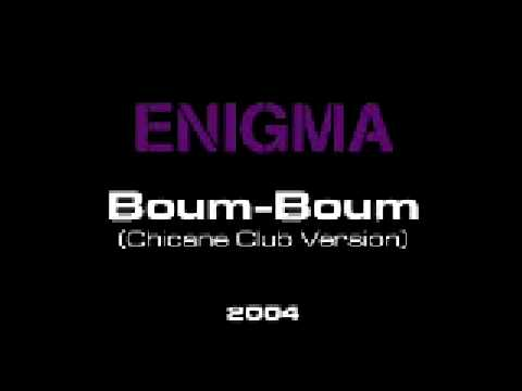 Enigma - Boum-Boum (Chicane Club Edit)