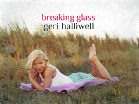 Geri Halliwell - Breaking Glass