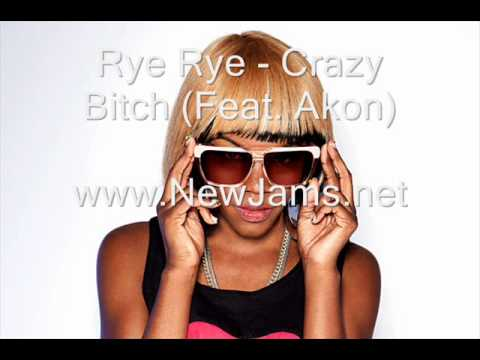 Rye Rye - Crazy Bitch (Feat. Akon) New Song 2011