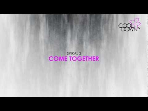 Come Together - Spiral 3 (Originally made famous by the The Beatles) / CooldownTV