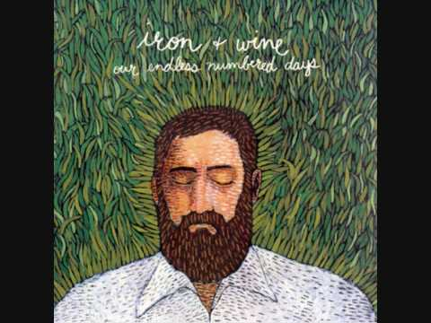 Iron & Wine - Cinder and Smoke