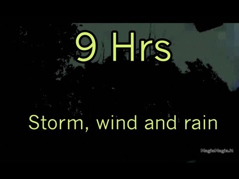 Storm, wind and rain sound effect 9Hrs