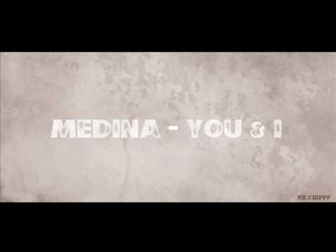 Medina - You & I HD [ Original Radio Edit ]