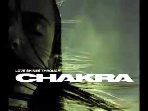 Chakra - Love Shines Through (Original Mix)