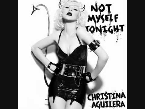 Christina Aguilera - Not Myself Tonight (Laidback Luke Radio Edit)