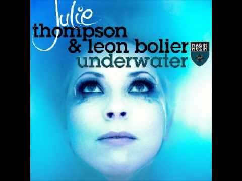 Julie Thompson & Leon Bolier - Underwater (Album Version)