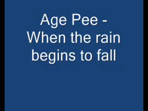 Age Pee - When The Rain Begins To Fall (Extended Version)