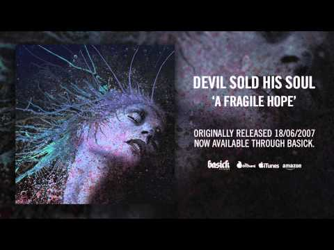 DEVIL SOLD HIS SOUL - Dawn On The First Day (Official HD Audio - Basick Records)